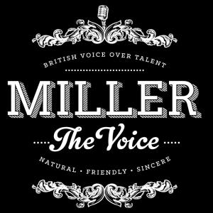 Miller The Voice - Voiceover in United Kingdom